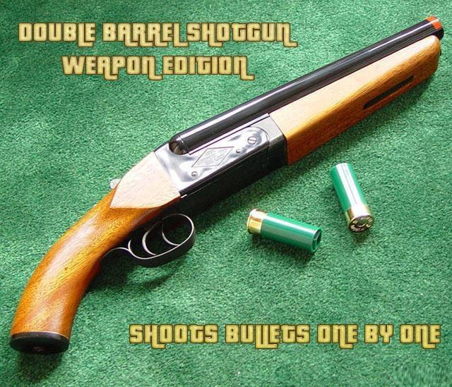 [Weapon Edition] - Double Barrel Shotgun fires bullets seperately