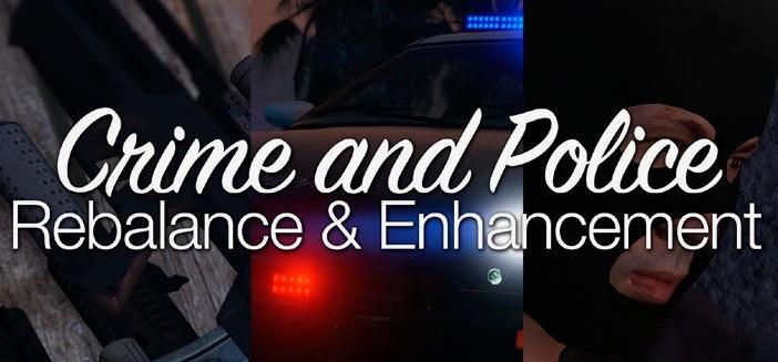 Crime and Police Rebalance & Enhancement — баланс полицейского прследования