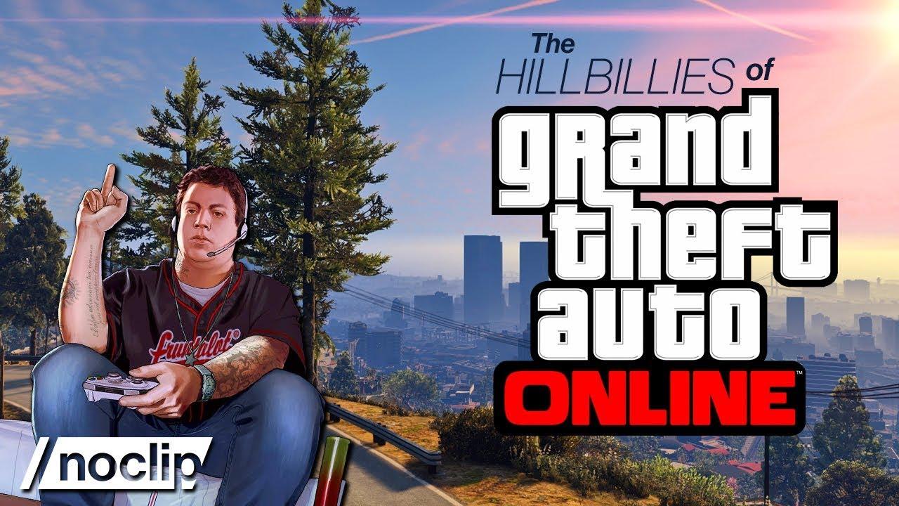 Фильм от Noclip: «Банда Hillbillies из Grand Theft Auto Online»